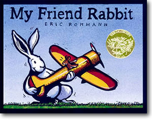 My Friend Rabbit by Eric Rohmann. Photo Credit: http://www.ericrohmann.com
