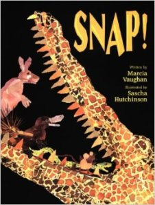 Snap! by Marcia Vaughn Photo credit: Amazon.com