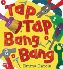Tap Tap Bang Bang by Emma Garcia Image Credit: awesomestorytime.wordpress.com