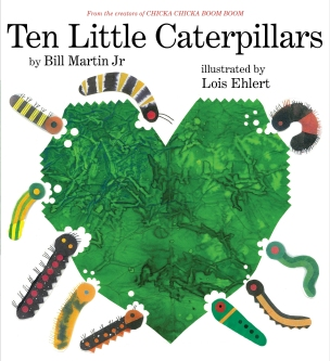 10 Little Caterpillars by Bill Martin Jr. (Photo Source: simonandschuster.com)