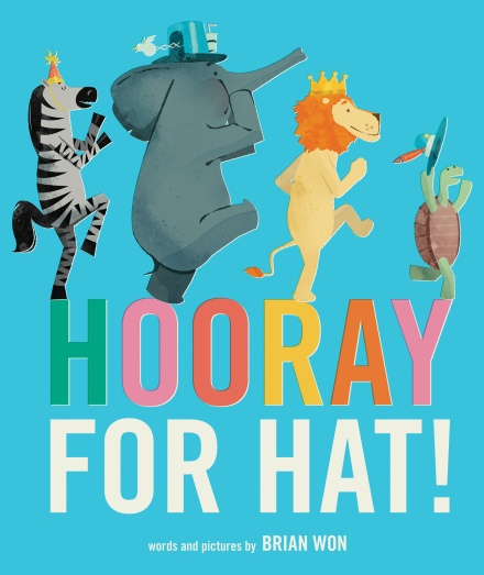 Hooray for Hat by Brian Won (Photo source: brianwon.com)