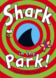 Shark in the Park by Nick Sharratt